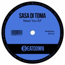 Sasa Di Toma - Sasa Di Toma - Need You EP