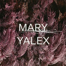Mary Yalex - Remember When
