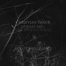 Christian Vance, Aril Brikha - Uneasy Me