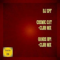 DJ SPF - Cosmic Cat / Hands Up!