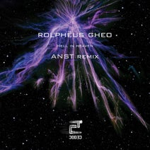 Rolphëus Gheo, ANST - Hell In Heaven EP