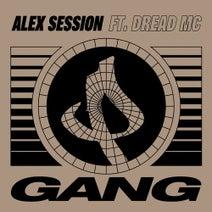 Dread MC, Alex Session - Gang