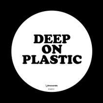 Kevin Yost, Peter Funk, Nivek Tsoy, STP, Erik Faust - Deep On Plastic (Double White Label Edition)