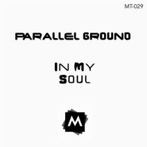 Parallel Ground - In My Soul