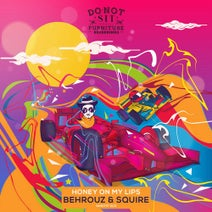 Behrouz, Squire - Honey On My Lips EP