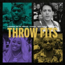 Juvenile, G-Eazy, London On Da Track, City Girls - Throw Fits