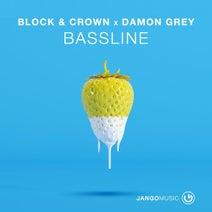Block & Crown, Damon Grey - Bassline