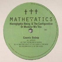 Hieroglyphic Being, The Configurative Or Modular Me Trio - Cosmic Bebop