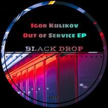Igor Kulikov - Out of Service EP