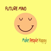 Future Mind - Make People Happy