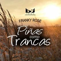 Franky Rose - Piñas como Trancas