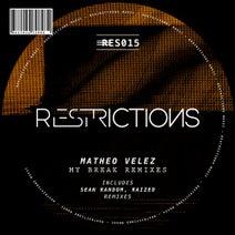 Matheo Velez, Sean Random, Raized - My Break Remixes