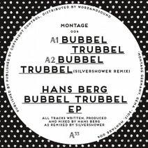 Hans Berg, Silvershower - Bubbel Trubbel EP
