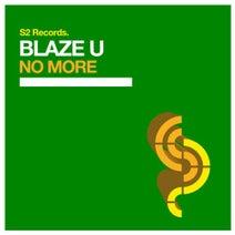 Blaze U - No More