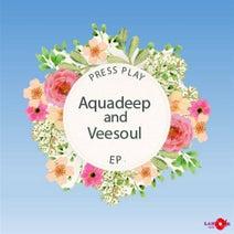 Aquadeep, Veesoul - Press Play EP