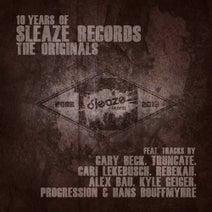 Gary Beck, Truncate, Cari Lekebusch, Rebekah, Alex Bau, Kyle Geiger, Progression (UK), Hans Bouffmyhre - 10 Years of Sleaze Records: The Originals