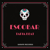 Tapia Beat - Escobar