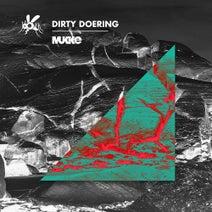 Dirty Doering - MUKKE036