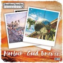 Morlack - Good Times EP