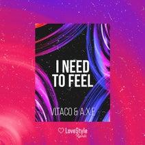 Vitaco, A.X.E. - I Need To Feel