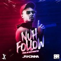 JR Kenna - Nuh Follow