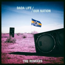 Dada Life, Mike Williams, Steff Da Campo, Teamworx, Funkin Matt, Hardwell, Game Over Djs, Jose De Mara, Crusy, Damien N-Drix, Corey James, Stadiumx, Sound of Legend - Our Nation (The Remixes)