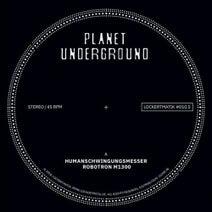 Planet Underground - Lockertmatik 10.5