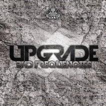 Upgrade - Bad Frequencies EP