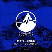 Matt Jones - Tear The Club EP