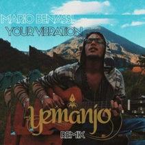 Yemanjo, Mario Benassi - Your Vibration (Yemanjo Remix)