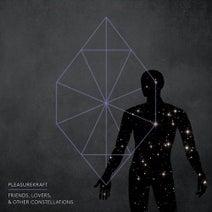 Pleasurekraft, Casey Gerald - Friends, Lovers, and Other Constellations