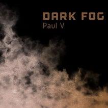 Paul V - Dark Fog