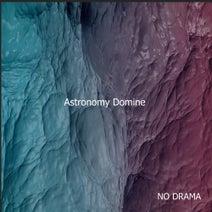 Astronomy Domine - NO DRAMA