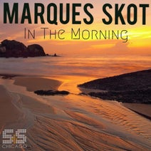 Marques Skot - Until The Morning