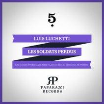 Luis Luchetti - Les Soldats Perdus