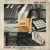Sebb Junior - Rewind (The Extended Mixes)