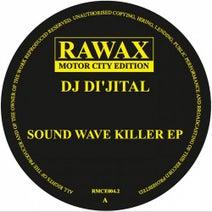 Dj Di'jital - Sound Wave Killer