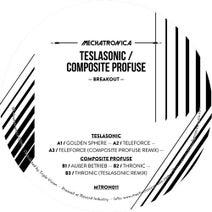 TeslaSonic, Composite Profuse, Composite Profuse, TeslaSonic - Breakout