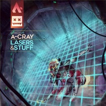 A-Cray - Lasers & Stuff
