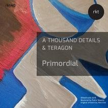 A Thousand Details, Teragon - Primordial
