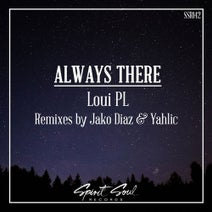 Loui PL, Yahlic - Always There