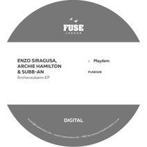 Subb-an, Archie Hamilton, Enzo Siragusa - Archenzubann EP