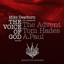 Mike Dearborn, The Advent, Tom Hades, A.Paul - The Voice of God