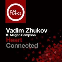 Vadim Zhukov, Megan Sampson, Solarstone, Christian Monique - Heart Connected