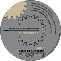 Elektrikall, Alfonso Sanchez, Mekanikall Lab - Infected Of Darknes