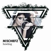 M!5CHIEFZ - Howling