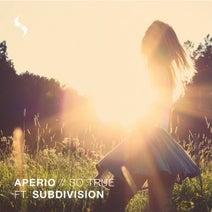 Aperio, Subdivision - So True EP