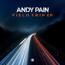 Andy Pain - Field Trip EP