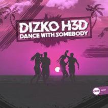 Dizko H3D - Dance With Somebody
