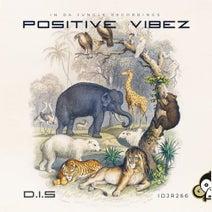 D.I.S - Positive Vibez